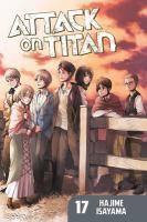 Attack On Titan 17 by Isayama, Hajime © 2015 (Added: 4/11/16)