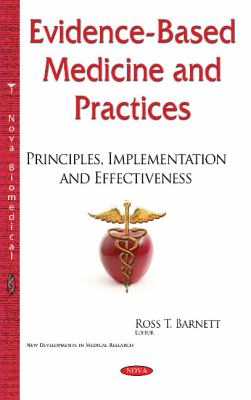 Evidence-based medicine and practices : principles, implementation and effectiveness