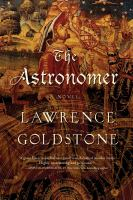 The Astronomer by Goldstone, Lawrence © 2017 (Added: 1/11/18)