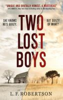 Two Lost Boys by Robertson, L. F. © 2017 (Added: 5/22/17)