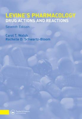 Levine's Pharmacology: Drug Actions and Reactions 7th Edition