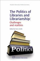 The Politics of Libraries and Librarianship catalog link
