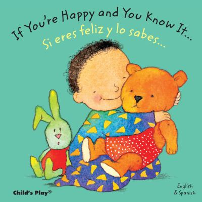 Cover image for If you're happy and you know it-- = Si te sientes bien contento--