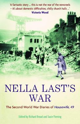 Details about Nella Last's war the Second World War diaries of 'Housewife, 49'
