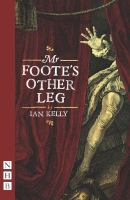 Mr Foote's Other Leg by Kelly, Ian © 2015 (Added: 4/13/16)