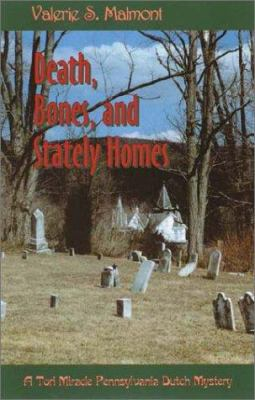 Details about Death, bones, and stately homes : a Tori Miracle Pennsylvania Dutch mystery