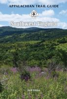 Appalachian Trail Guide To Southwest Virginia by Prueschner, Bill, editor © 2015 (Added: 1/10/17)