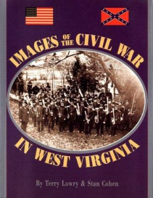 cover photo: Images of the Civil War in West Virginia 