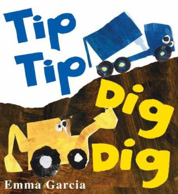 Cover image for Tip tip dig dig