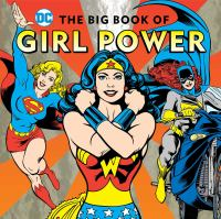 The+big+book+of+girl+power by Merberg, Julie © 2016 (Added: 10/17/17)