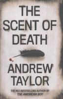 The Scent Of Death by Taylor, Andrew © 2013 (Added: 1/12/15)
