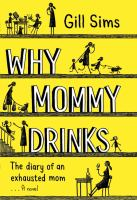 Cover art for Why Mommy Drinks