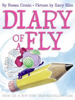 Diary+of+a+fly by Cronin, Doreen © 2007 (Added: 9/17/19)