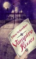 Vampire kisses / Ellen Schreiber.
