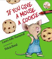 Cover art for If You Give A Mouse a Cookie