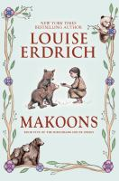 Makoons by Erdrich, Louise © 2016 (Added: 9/22/16)