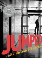 Jumped / Rita Williams-Garcia.