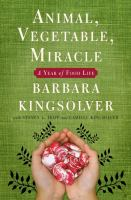 Cover art for Animal, Vegetable, Miracle