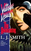 The awakening / L.J. Smith.