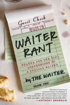 Waiter Rant:  Thanks for the Tip