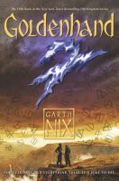Goldenhand : An Old Kingdom Novel by Nix, Garth © 2016 (Added: 10/14/16)