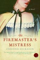 cover of The Firemaster&#8217;s Mistress