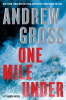 One Mile Under : A Ty Hauck Novel by Gross, Andrew © 2015 (Added: 4/7/15)
