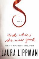 And when she was good : a novel