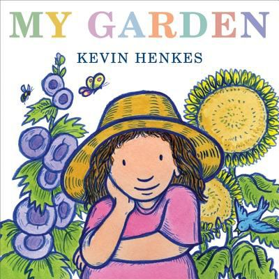 Cover Image of My Garden by Kevin Henkes