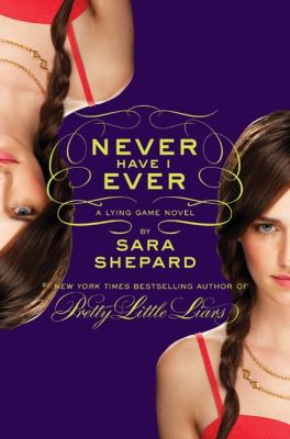 Details about Never have I ever : a Lying game novel