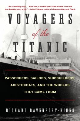 Details about Titanic lives : Atlantic voyagers and the worlds they came from