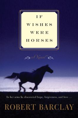 Details about If wishes were horses