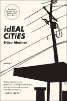 Ideal Cities : Poems by Meitner, Erika © 2010 (Added: 8/12/15)