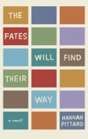 The Fates Will Find Their Way, by Hannah Pittard