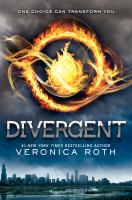 Divergent by Roth, Veronica © 2012 (Added: 2/15/17)