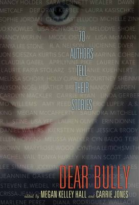 Details about Dear Bully: 70 Authors Tell Their Stories