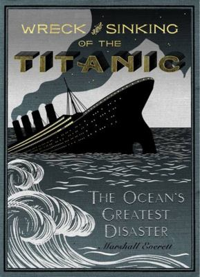 cover photo: Wreck and Sinking of the Titanic: The Ocean's Greatest Disaster