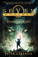 The Seven Wonders: The Colossus Rises