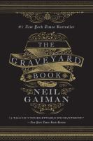 The+graveyard+book by Gaiman, Neil © 2011 (Added: 10/4/17)