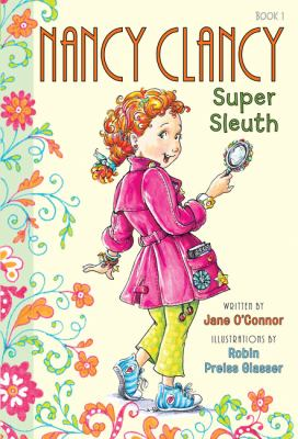 Nancy Clancy, Super Sleuth cover image
