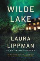 Wilde Lake : A Novel by Lippman, Laura © 2016 (Added: 5/3/16)