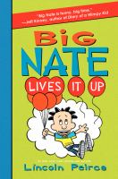 Big+nate+lives+it+up by Peirce, Lincoln © 2015 (Added: 1/4/17)