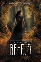 Beheld by Flinn, Alex © 2017 (Added: 7/22/17)
