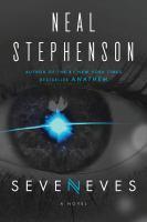Seveneves by Stephenson, Neal © 2015 (Added: 7/20/15)