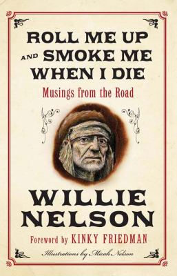 Cover image for Roll me up and smoke me when I die