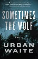 Cover art for Sometimes the Wolf