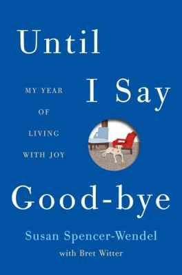 Cover image for Until I say good-bye