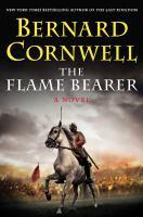 The Flame Bearer : A Novel by Cornwell, Bernard © 2016 (Added: 11/29/16)