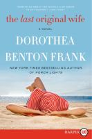 The Last Original Wife Dorothea Benton Frank