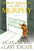 The Cat, The Devil, The Last Escape by Murphy, Shirley Rousseau © 2015 (Added: 4/23/15)